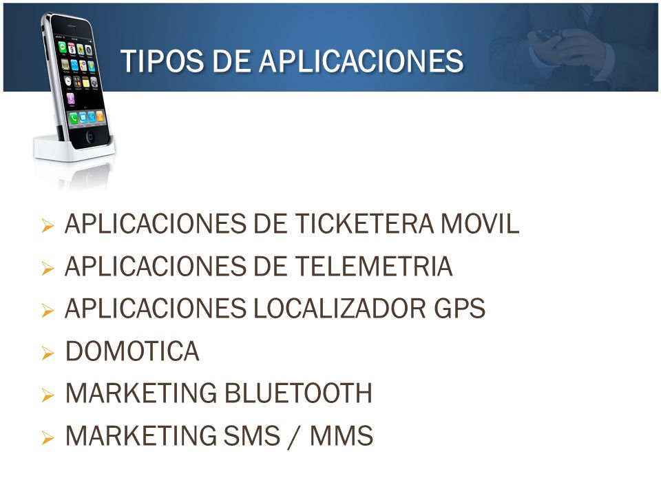 TIPOS DE APLICACIONES APLICACIONES DE TICKETERA MOVIL