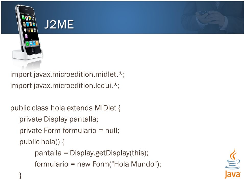 J2ME import javax.microedition.midlet.*;