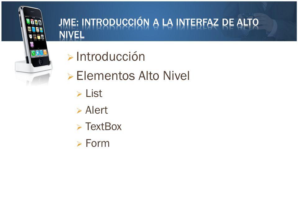 JME: Introducción a la Interfaz de Alto Nivel