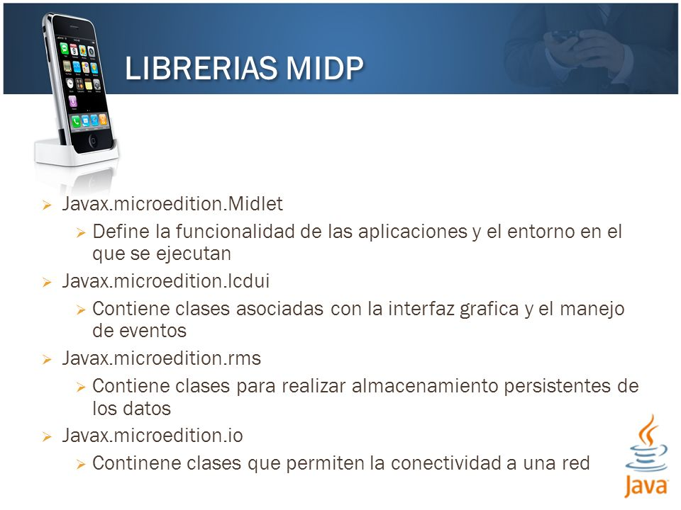 LIBRERIAS MIDP Javax.microedition.Midlet