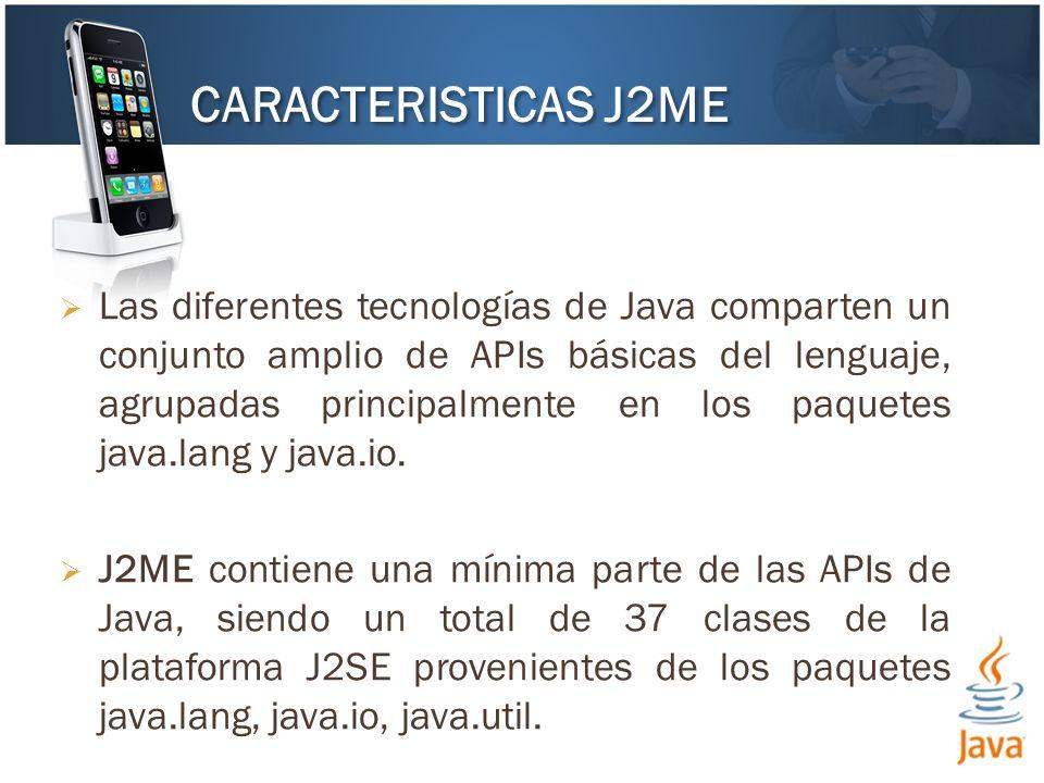 CARACTERISTICAS J2ME