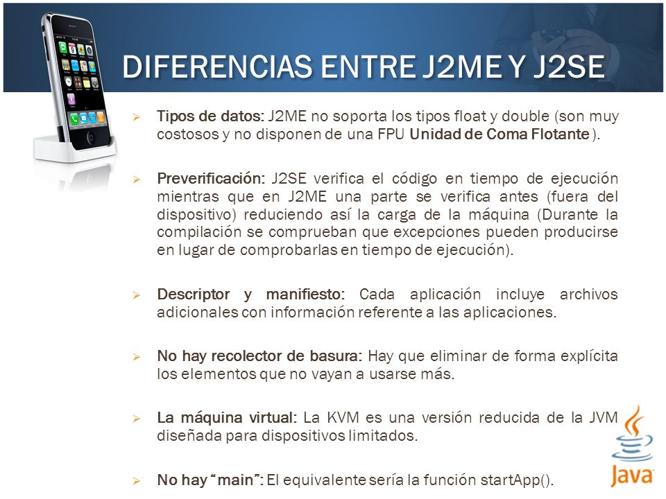 DIFERENCIAS ENTRE J2ME Y J2SE