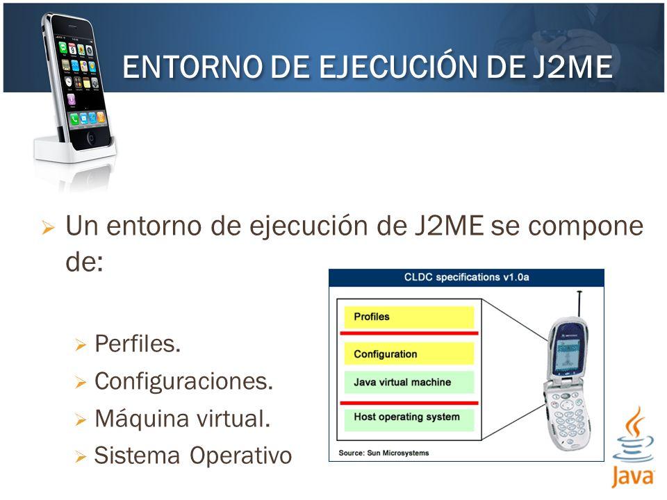ENTORNO DE EJECUCIÓN DE J2ME