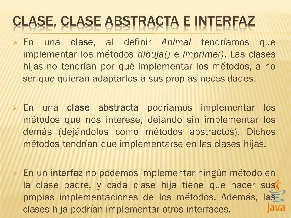 CLASE, CLASE ABSTRACTA E INTERFAZ