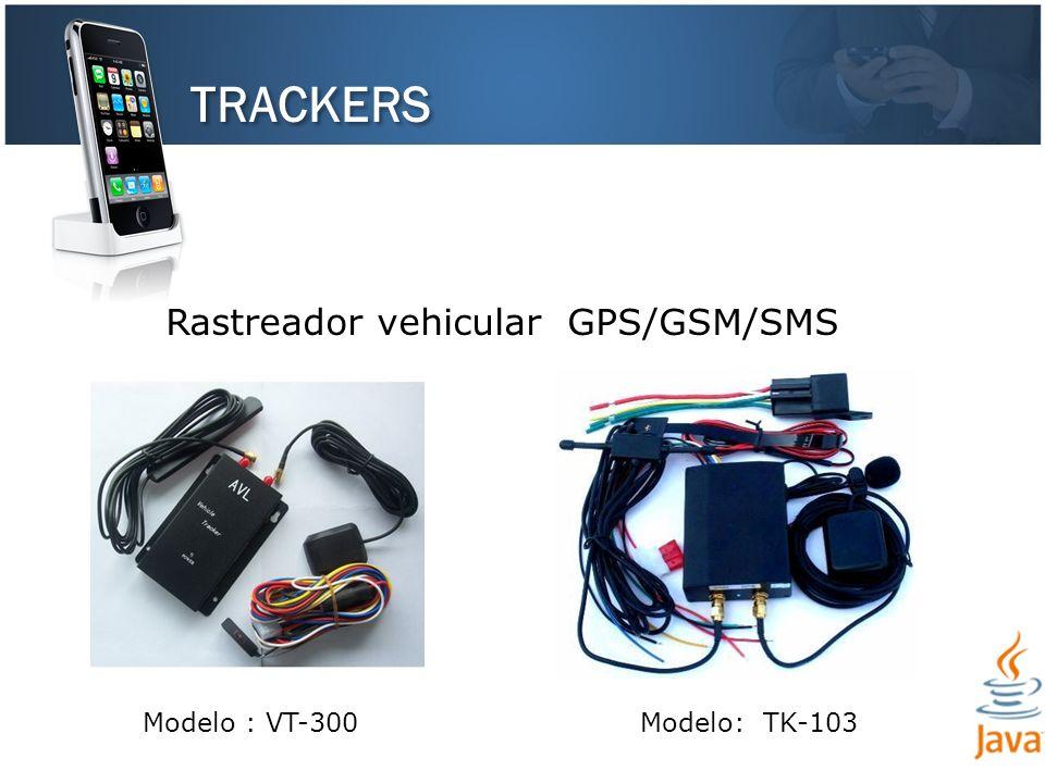TRACKERS Rastreador vehicular GPS/GSM/SMS