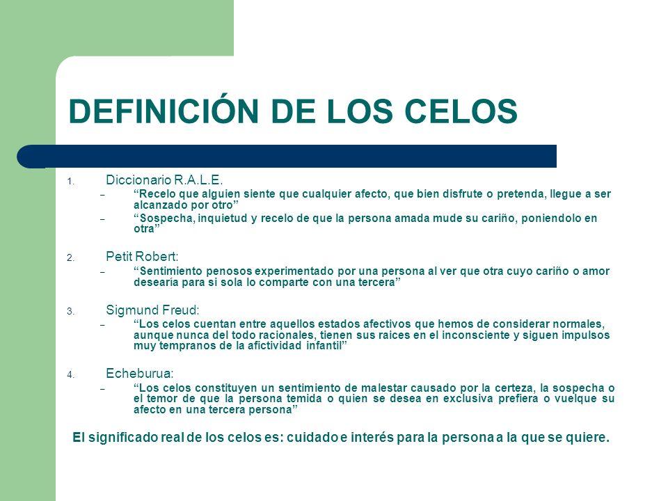 DEFINICIÓN DE LOS CELOS