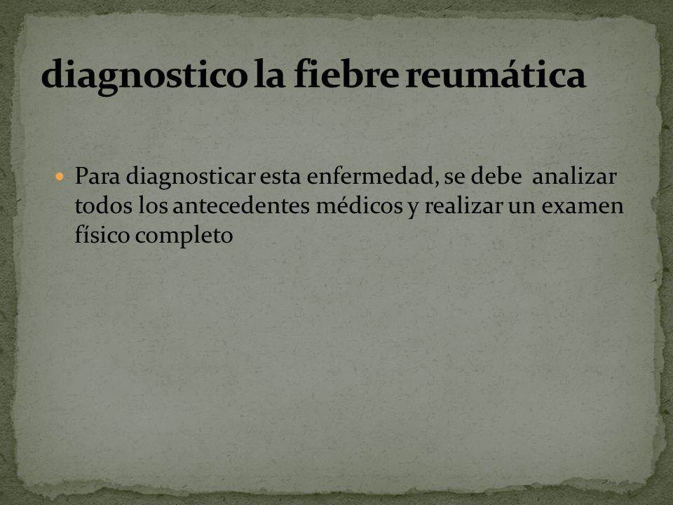 diagnostico la fiebre reumática