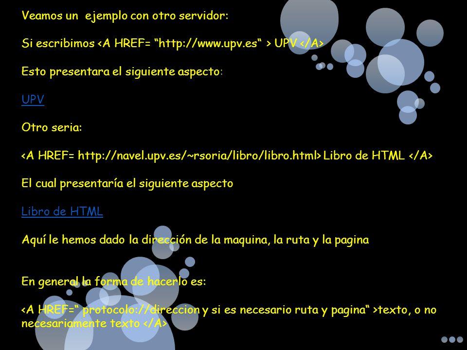 Veamos un ejemplo con otro servidor: