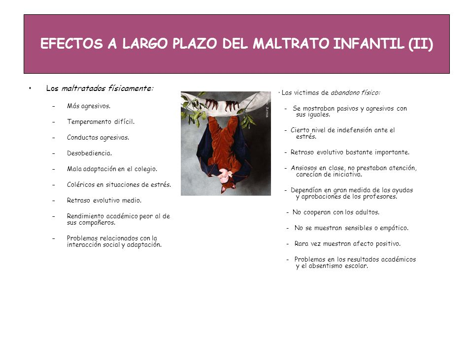 EFECTOS A LARGO PLAZO DEL MALTRATO INFANTIL (II)