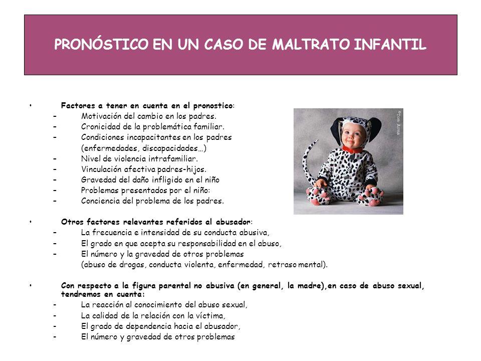 PRONÓSTICO EN UN CASO DE MALTRATO INFANTIL