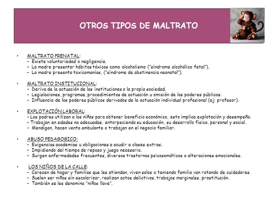 OTROS TIPOS DE MALTRATO