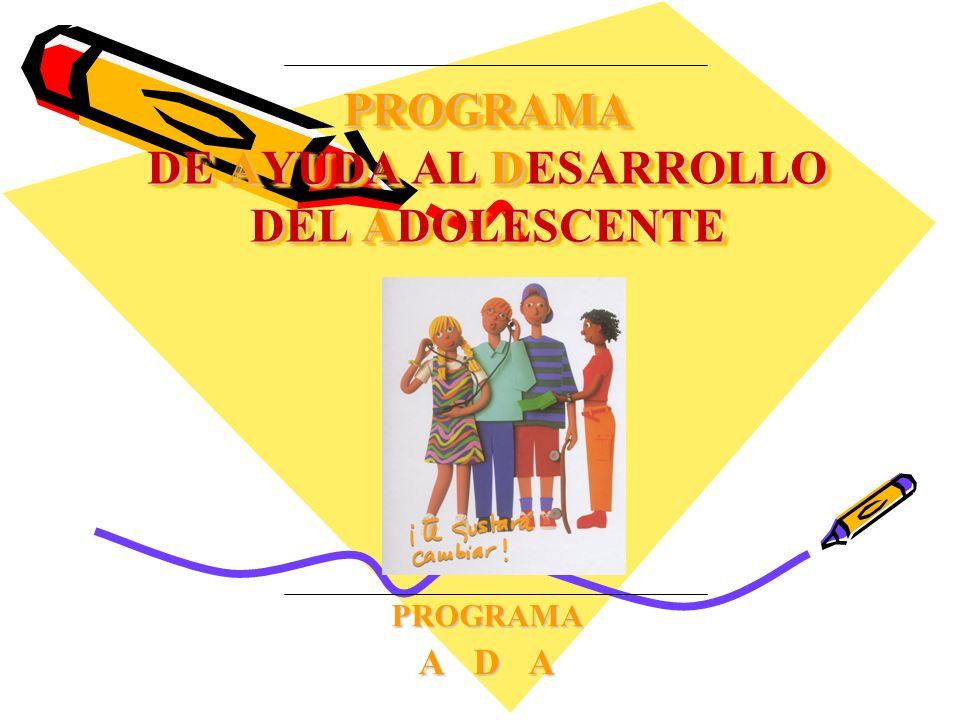 PROGRAMA DE AYUDA AL DESARROLLO DEL ADOLESCENTE