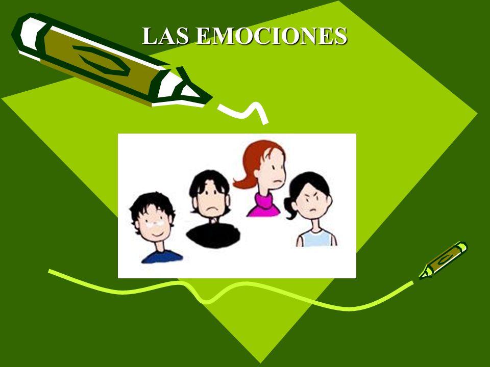 LAS EMOCIONES LAS EMOCIONES