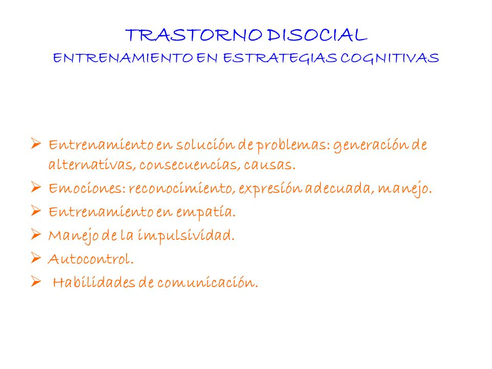 TRASTORNO DISOCIAL ENTRENAMIENTO EN ESTRATEGIAS COGNITIVAS