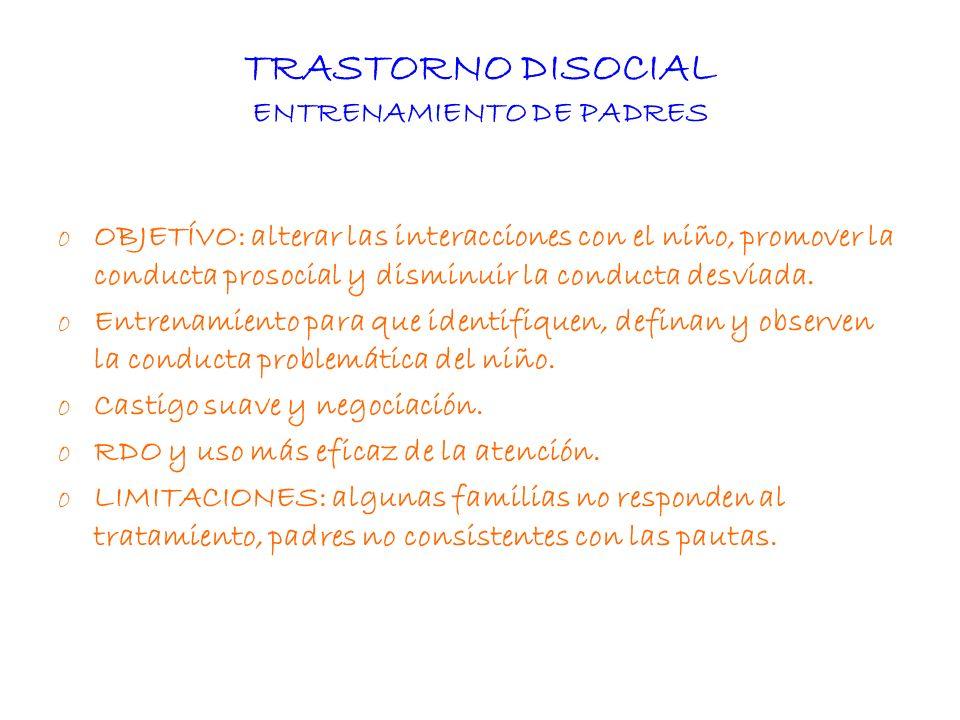 TRASTORNO DISOCIAL ENTRENAMIENTO DE PADRES
