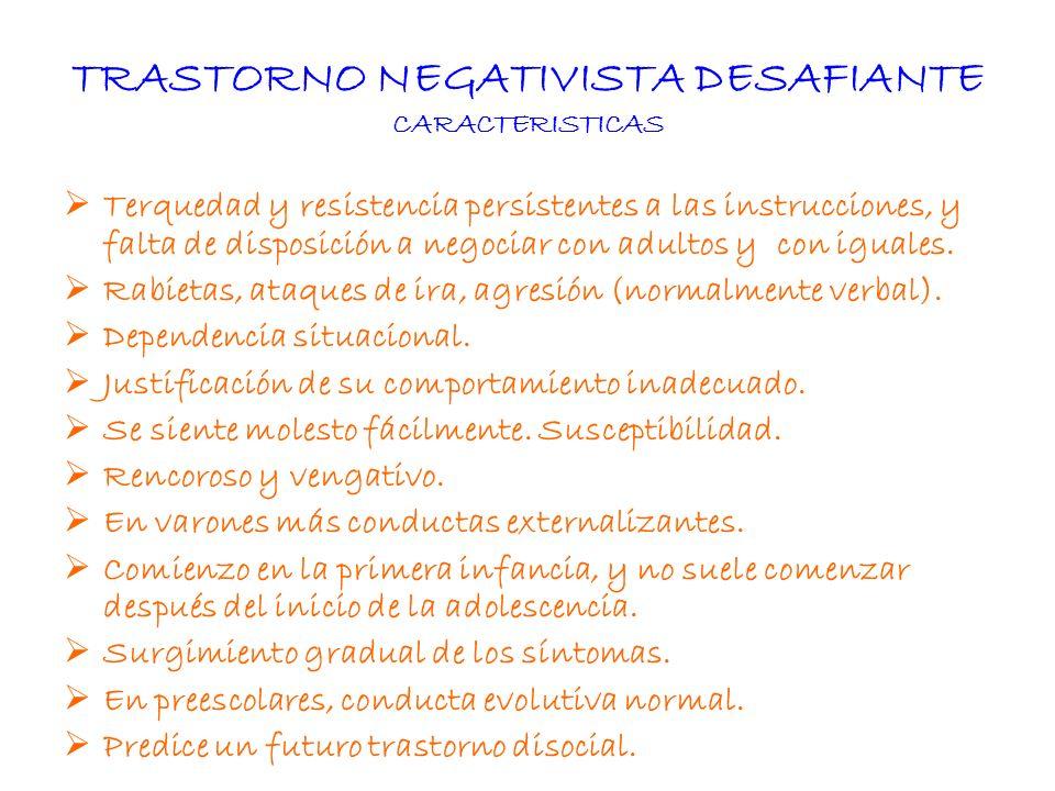 TRASTORNO NEGATIVISTA DESAFIANTE CARACTERISTICAS