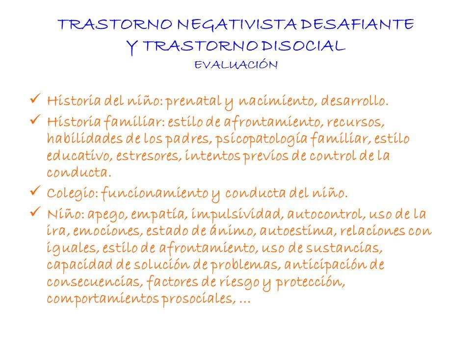 TRASTORNO NEGATIVISTA DESAFIANTE Y TRASTORNO DISOCIAL EVALUACIÓN