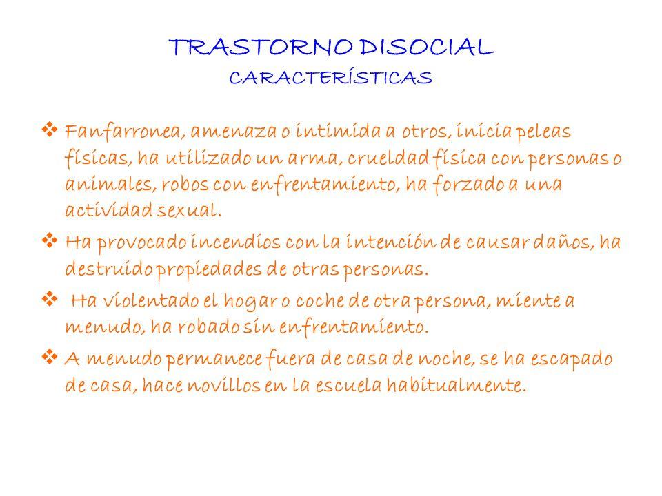 TRASTORNO DISOCIAL CARACTERÍSTICAS