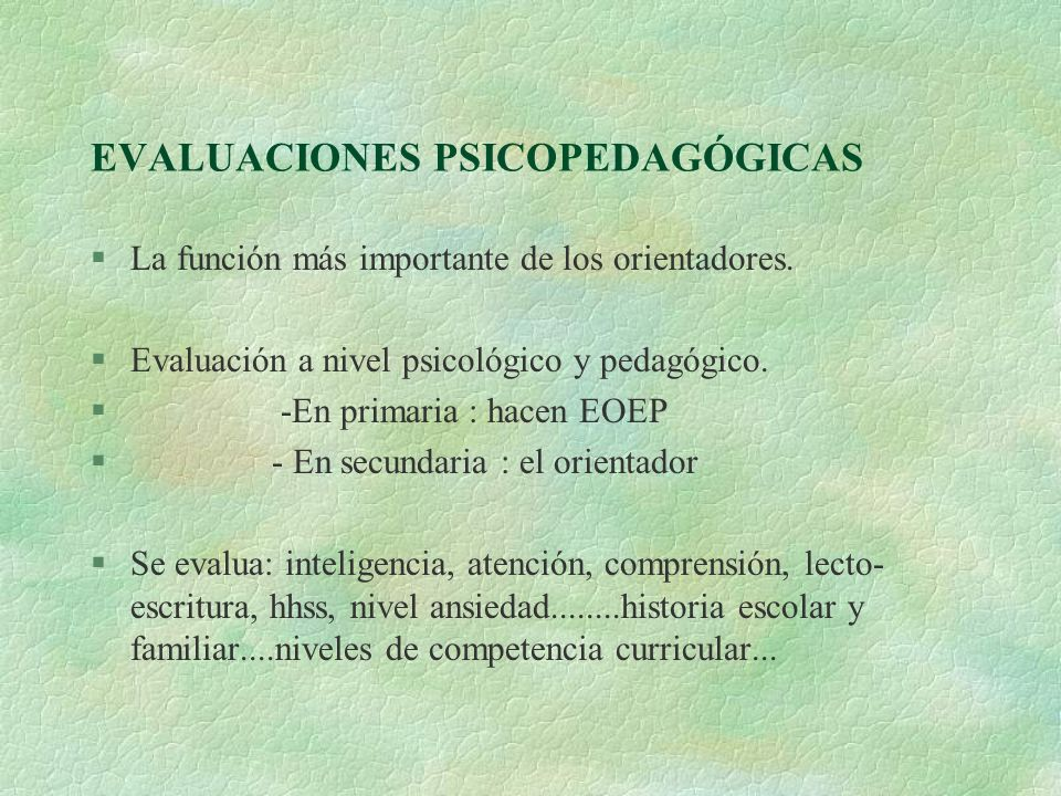 EVALUACIONES PSICOPEDAGÓGICAS