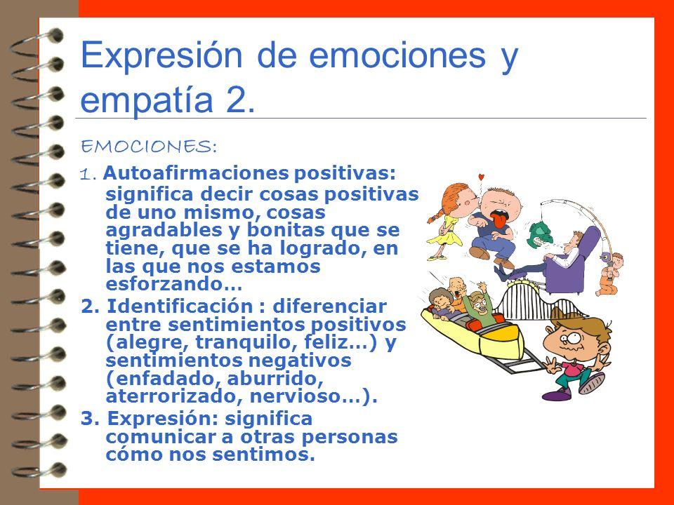 Expresión de emociones y empatía 2.
