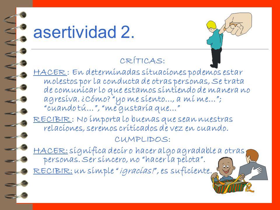 asertividad 2. CRÍTICAS: