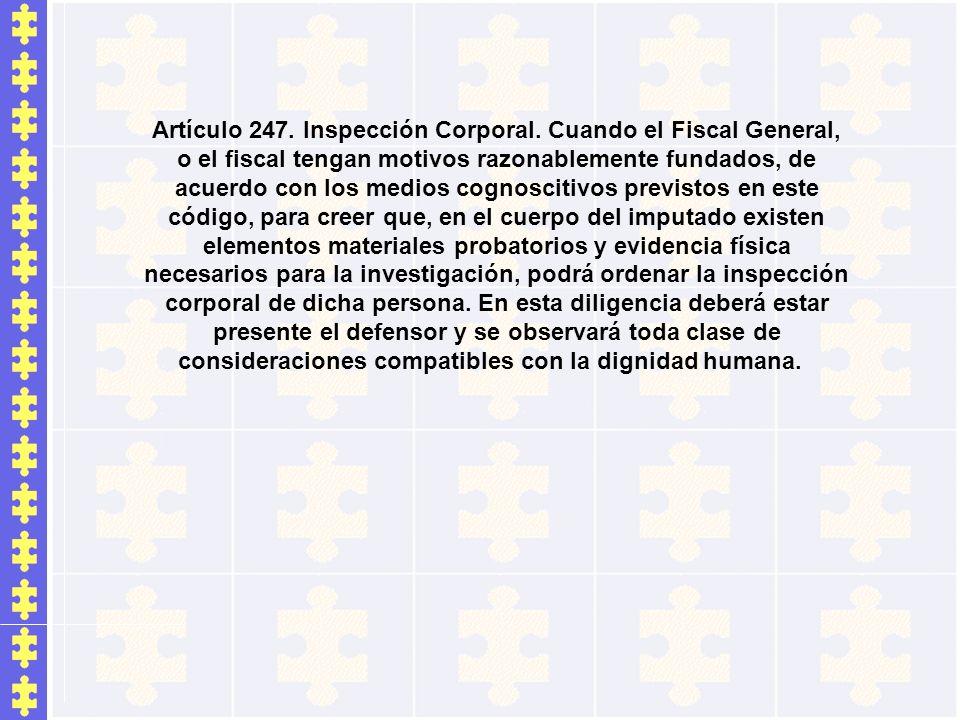 Artículo 247. Inspección Corporal