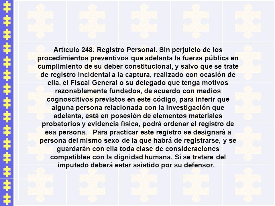 Artículo 248. Registro Personal