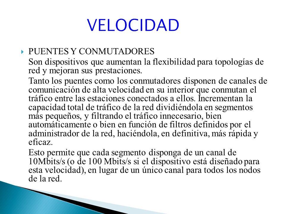 VELOCIDAD PUENTES Y CONMUTADORES