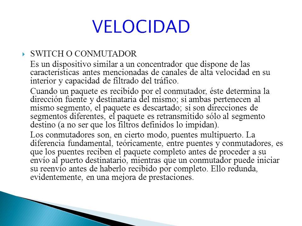 VELOCIDAD SWITCH O CONMUTADOR