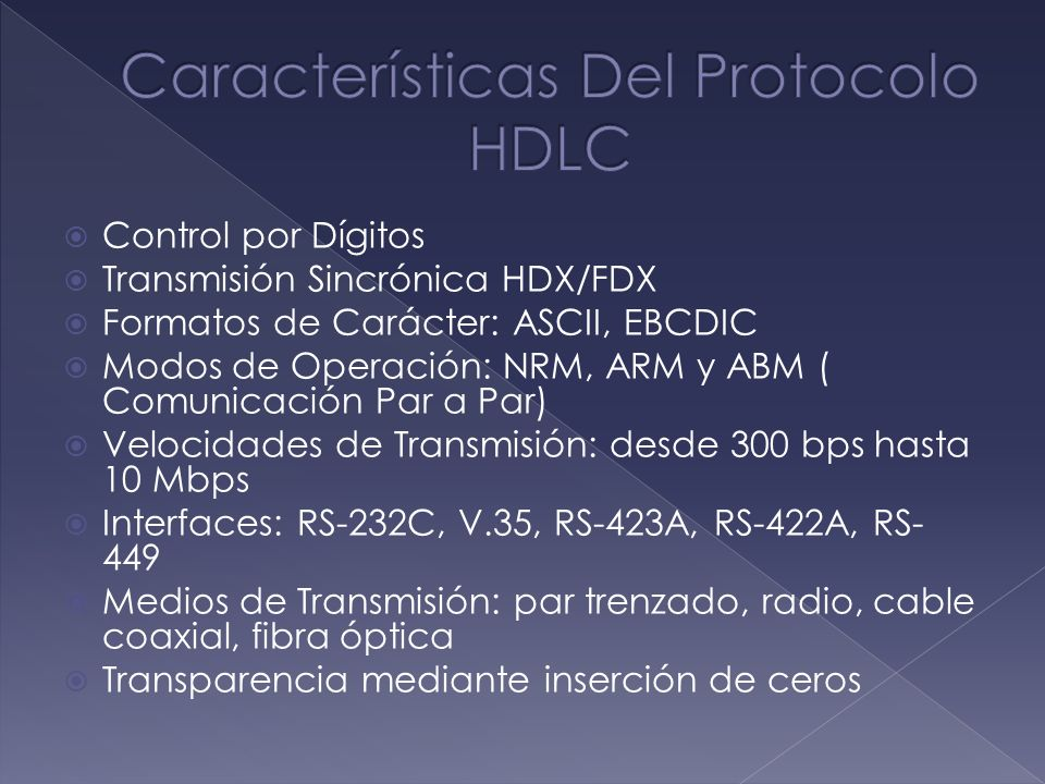 Características Del Protocolo HDLC