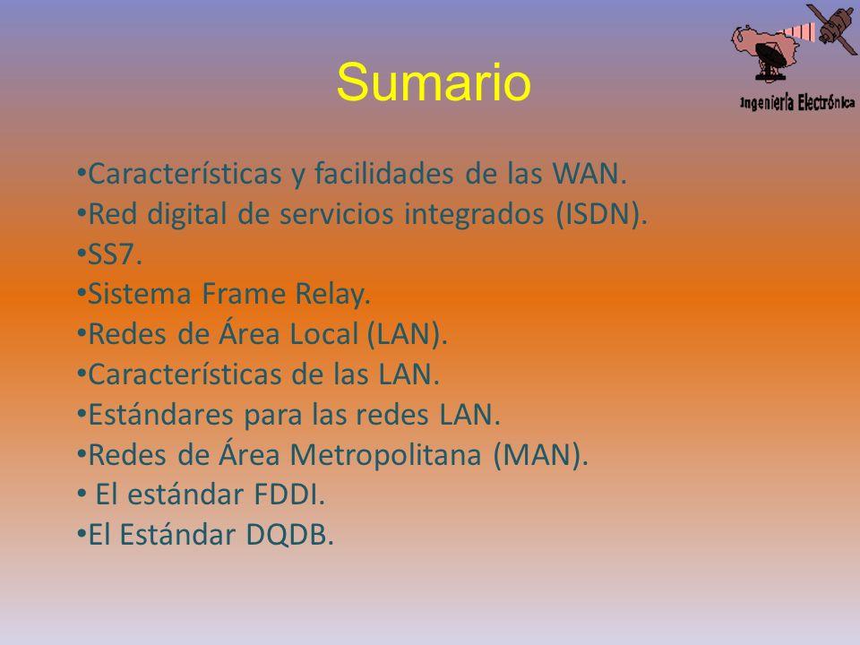 Sumario Características y facilidades de las WAN.