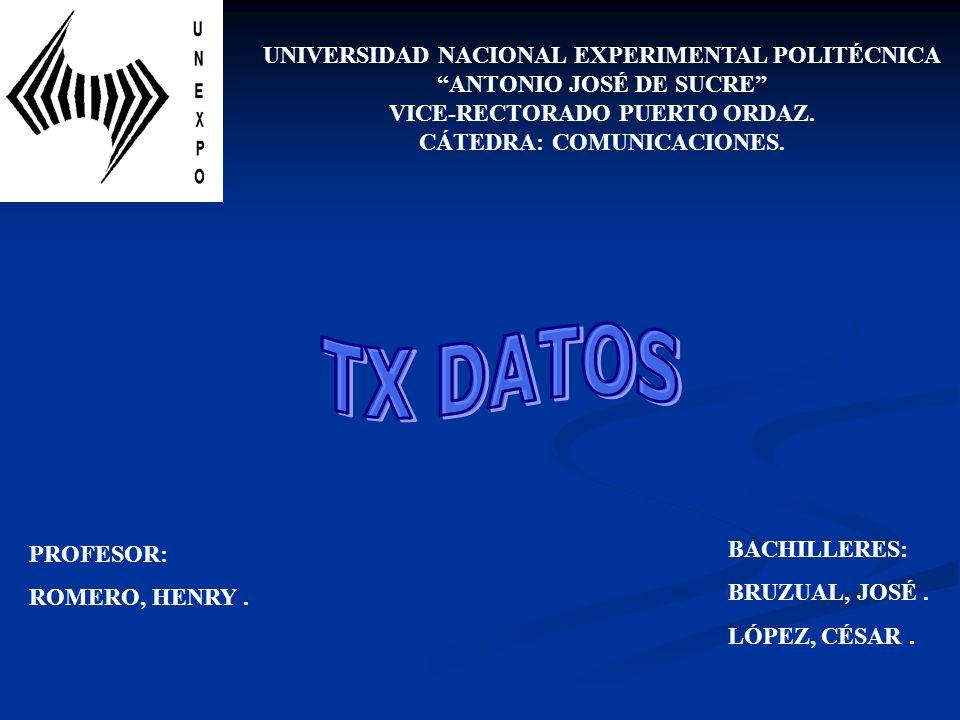 TX DATOS UNIVERSIDAD NACIONAL EXPERIMENTAL POLITÉCNICA