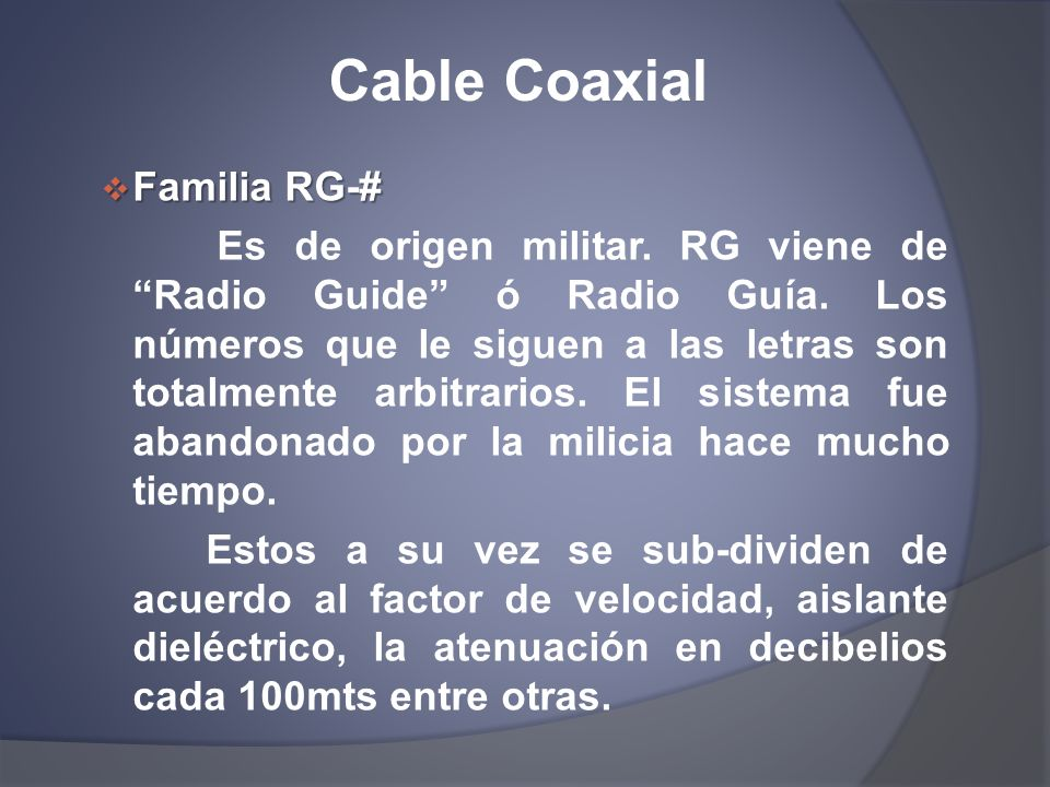 Cable Coaxial Familia RG-#