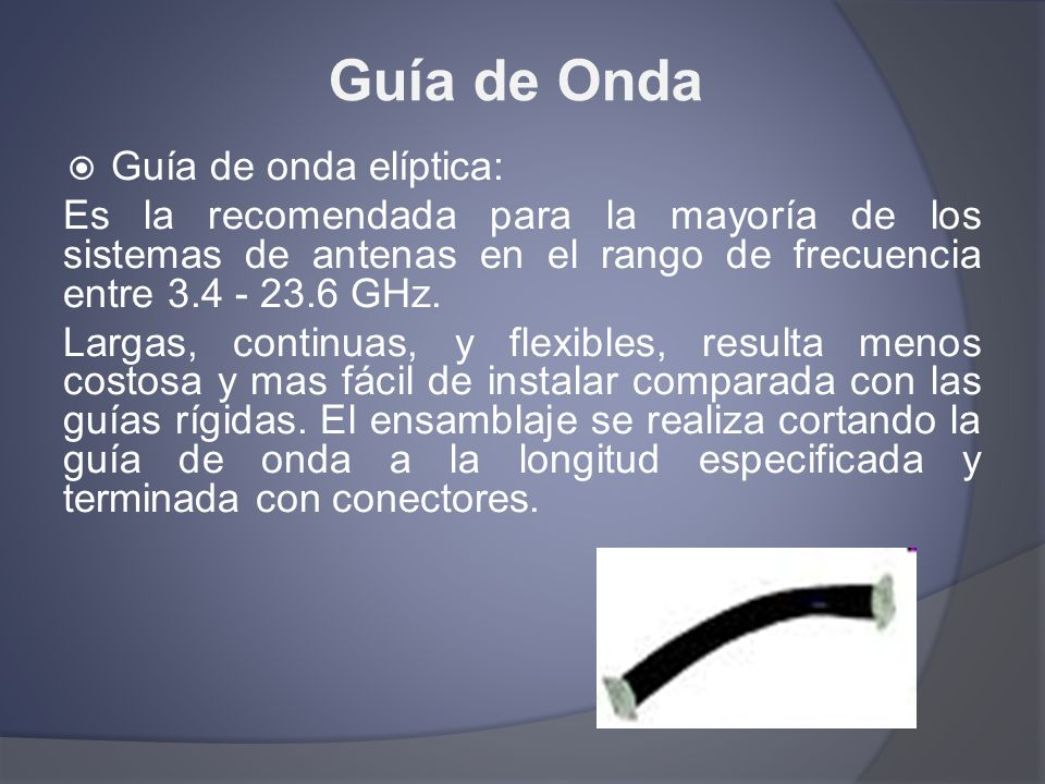 Guía de Onda Guía de onda elíptica: