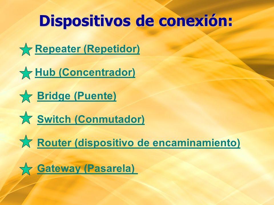 Dispositivos de conexión: