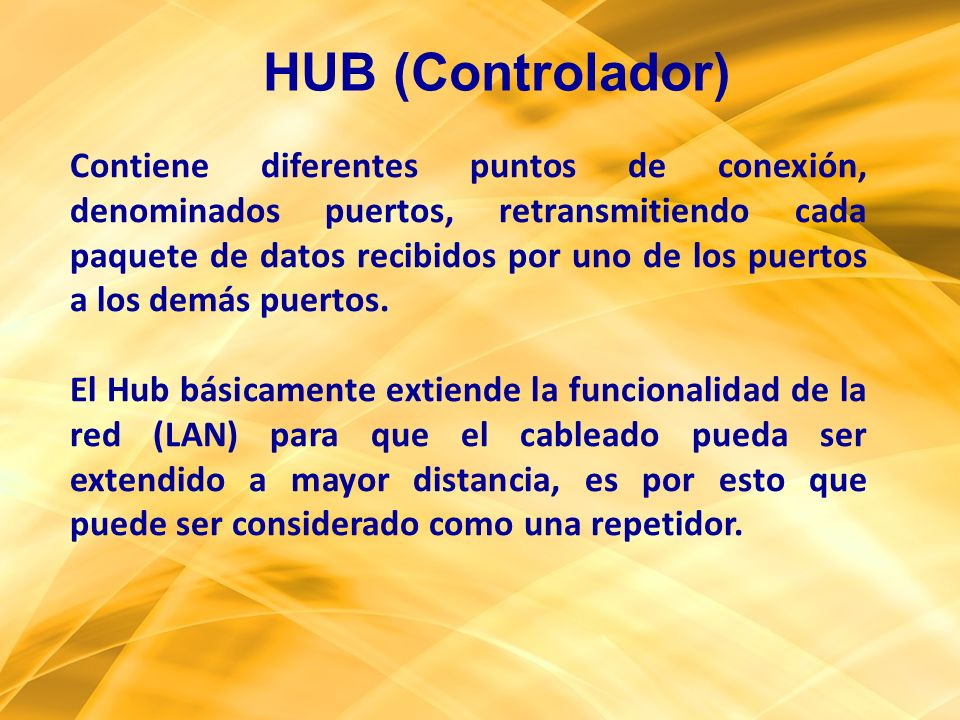 HUB (Controlador)