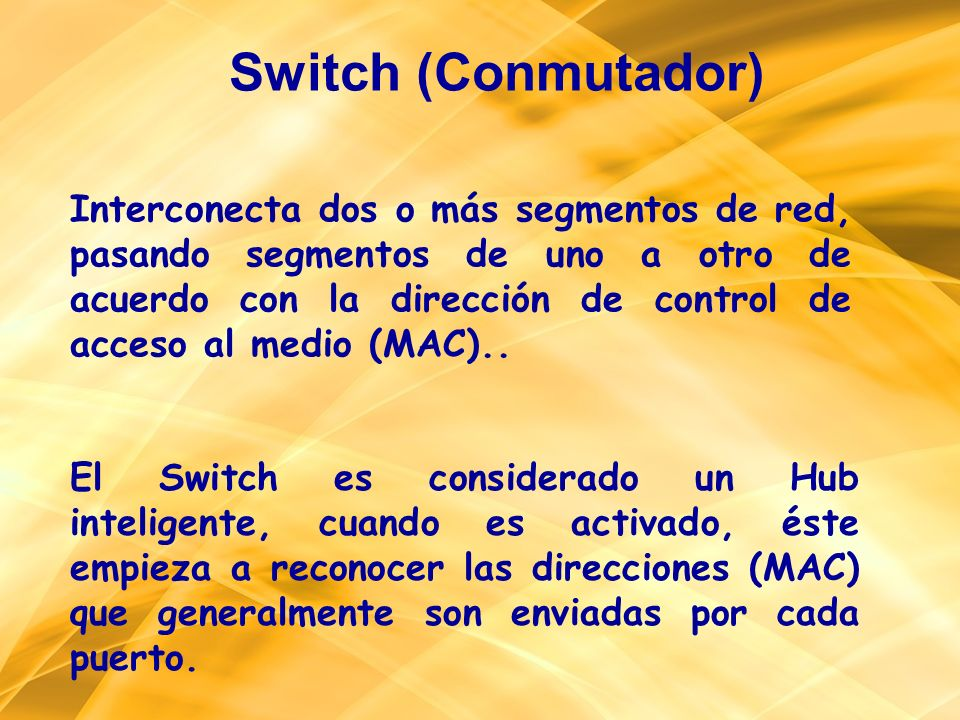 Switch (Conmutador)