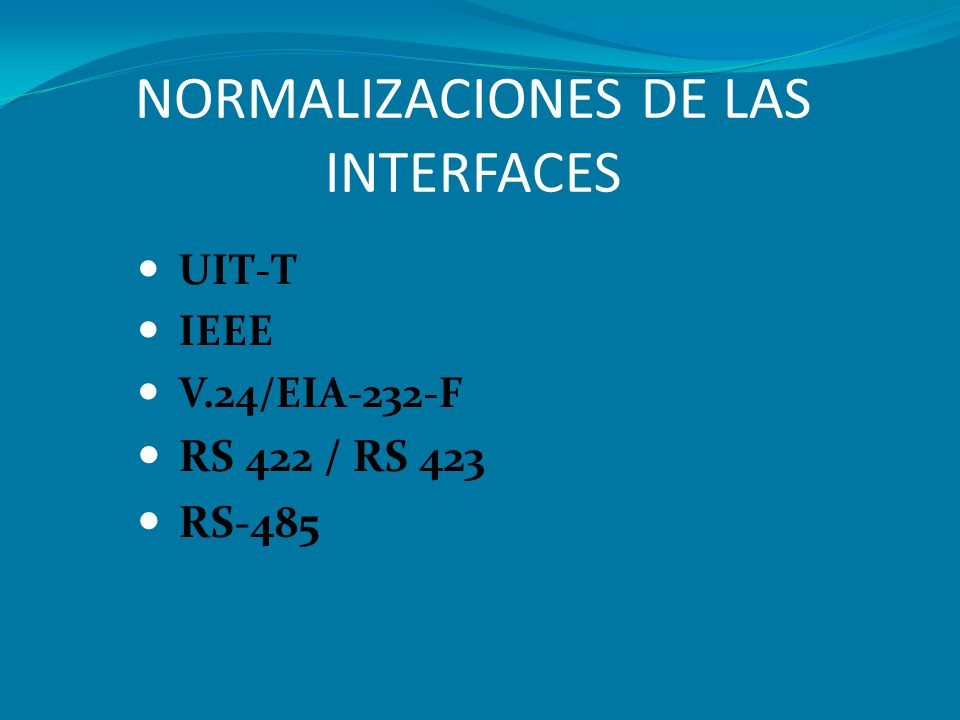 NORMALIZACIONES DE LAS INTERFACES