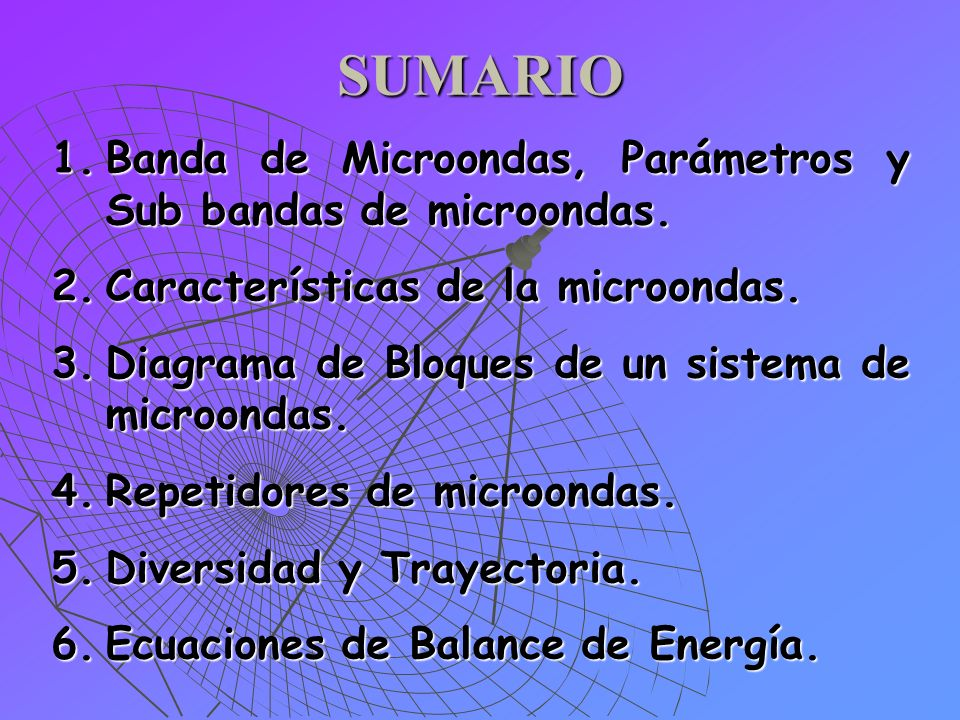 SUMARIO Banda de Microondas, Parámetros y Sub bandas de microondas.