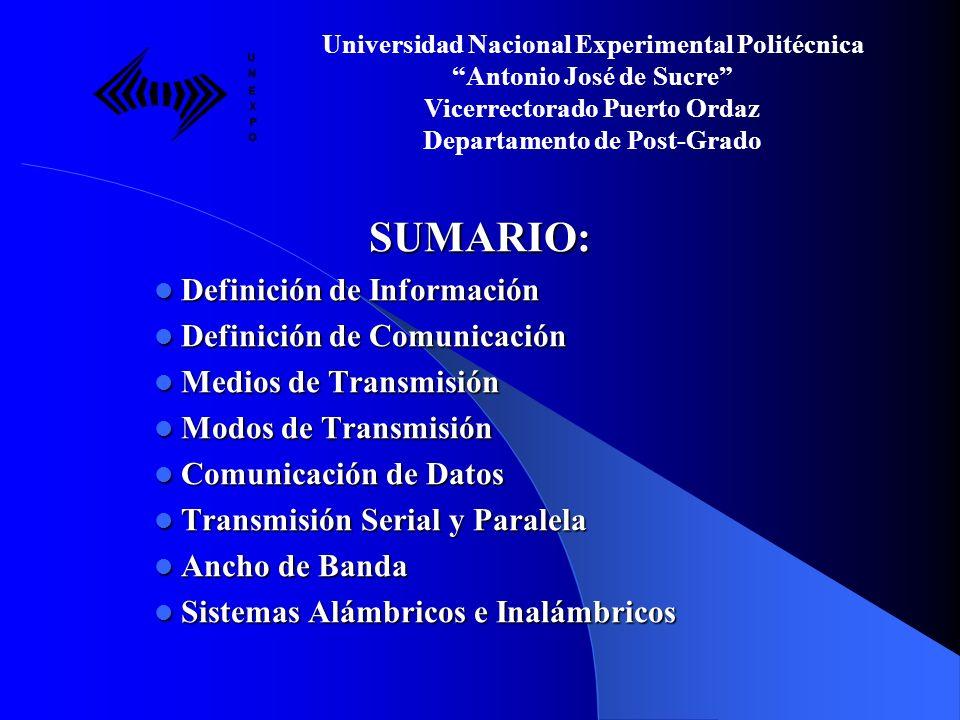 SUMARIO: Definición de Información Definición de Comunicación