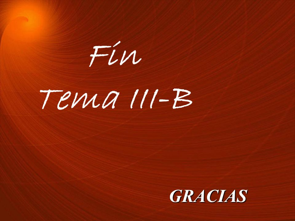 Fin Tema III-B GRACIAS