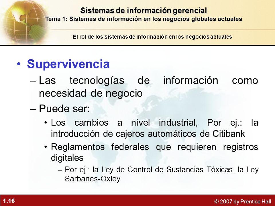Supervivencia Las tecnologías de información como necesidad de negocio