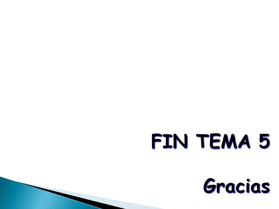 FIN TEMA 5 Gracias