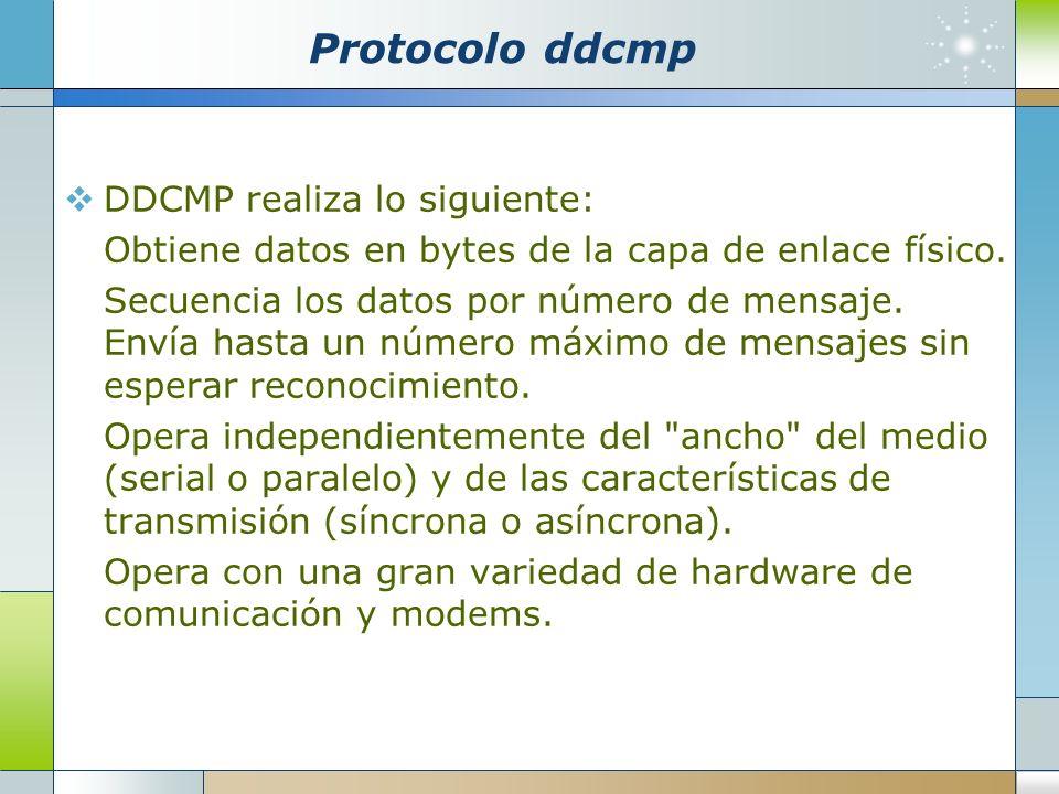 Protocolo ddcmp DDCMP realiza lo siguiente: