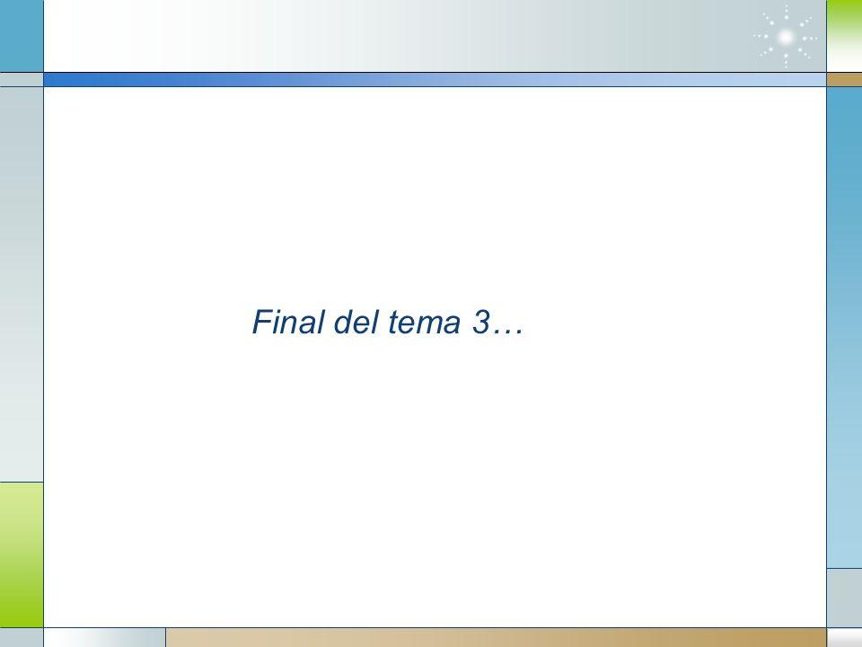Final del tema 3…