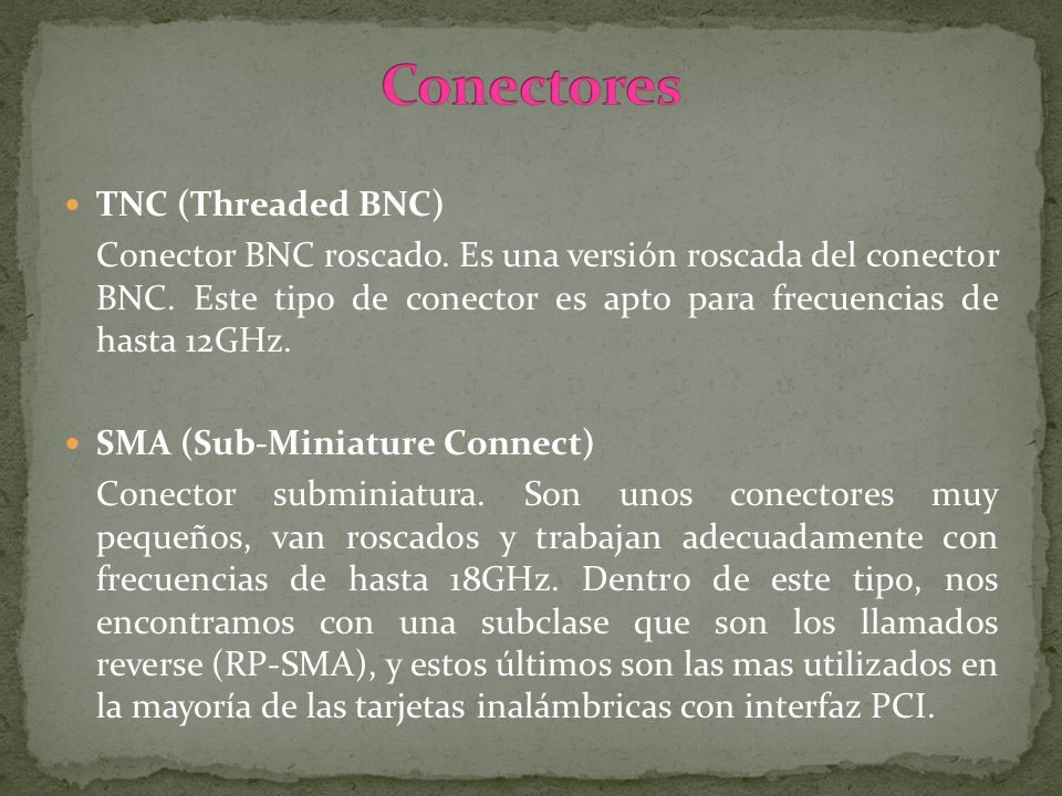 Conectores TNC (Threaded BNC)