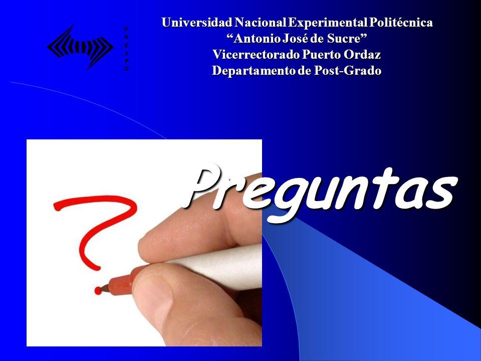 Preguntas Universidad Nacional Experimental Politécnica