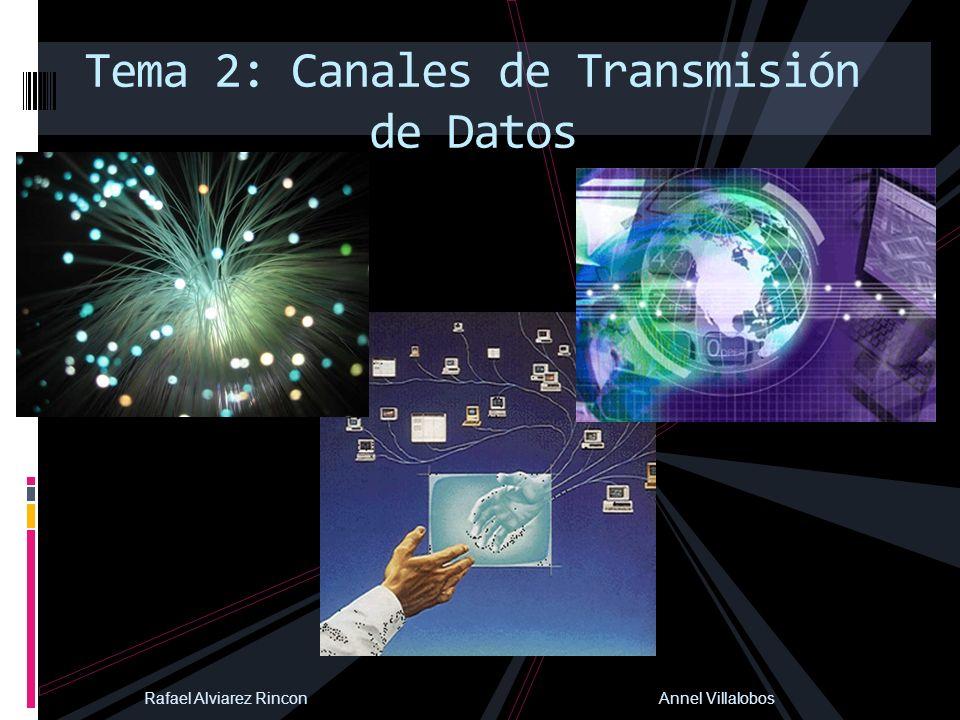Tema 2: Canales de Transmisión de Datos