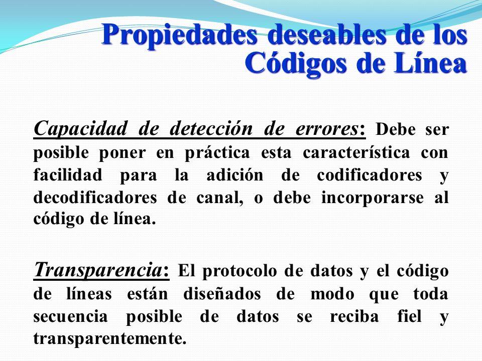 Propiedades deseables de los Códigos de Línea