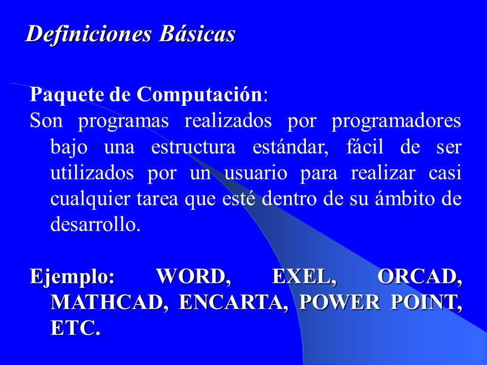 Definiciones Básicas Paquete de Computación: